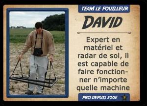 David aka Le roi de la schrap, chasseur de trésor TEAM LE FOUILLEUR