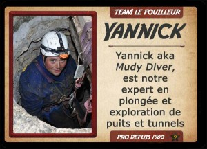 Yannick aka Mudy Diver, chasseur de trésor TEAM LE FOUILLEUR